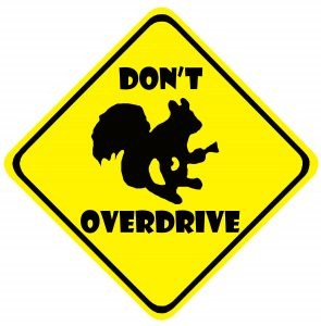 Don't Overdrive